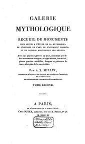Galerie mythologique: recueil de monuments pour servir à l'étude de la mythologie, de l'histoire e de l'art, de l'antiquité figurée, et du langage allégorique des anciens, Volume2