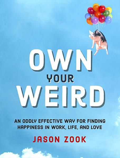 Download Own Your Weird Book