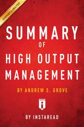 High Output Management: by Andrew S. Grove | Summary & Analysis