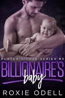 Billionaire s Baby Part  3 PDF