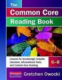 The Common Core Reading Book  6 8