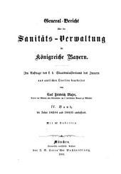 General-Bericht über die Sanitäts-Verwaltung im Königreich Bayern: Band 4