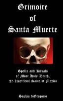 Grimoire of Santa Muerte