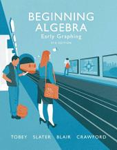 Beginning Algebra: Early Graphing, Edition 4
