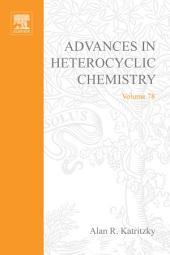 Advances in Heterocyclic Chemistry: Volume 78