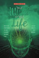 Your Mind or Your Life