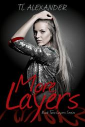 More Layers: Layers Series Book Two