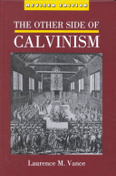 The Other Side of Calvinism PDF
