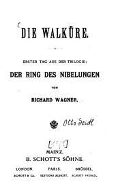Der Ring des Nibelungen: Trilogie. ¬Die Walküre, Band 2