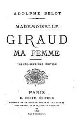 Mademoiselle Giraud ma femme