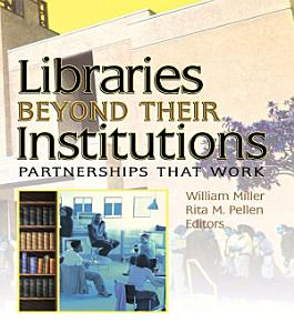 Libraries Beyond Their Institutions PDF