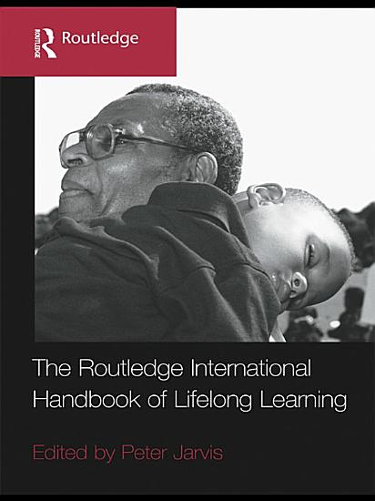 The Routledge International Handbook of Lifelong Learning PDF