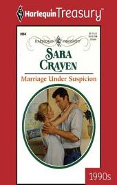 Marriage Under Suspicion