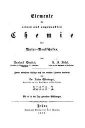 Elemente der reinen und angewandten Chemie für Unter-Realschulen. 2. verb. Aufl. ... bearb. von Anton Effenberger