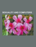 Sexuality and Computers PDF