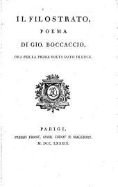 Il Filostrato, poema, dato in luce [by L. Baroni.].
