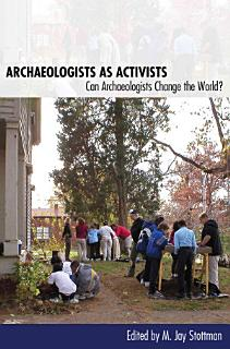 Archaeologists as Activists Book