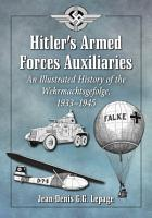 Hitler  s Armed Forces Auxiliaries PDF