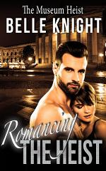 Romancing The Heist: The Museum