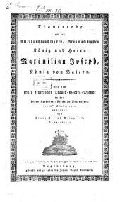 Trauerrede auf den ... König und Herrn Maximilian Joseph, König von Baiern
