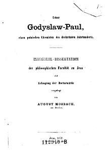 Ueber Godyslaw Paul  einen polnischen Chronisten des dreizehnten Jahrhunderts PDF