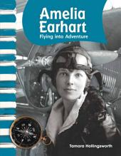 Amelia Earhart: Flying into Adventure