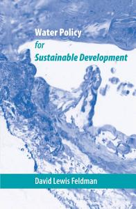 Water Policy for Sustainable Development PDF