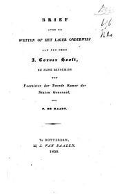 Brief over de wetten op het lager onderwijs aan den heer J. Corver Hooft, bij zijne benoeming tot voorzitter der Tweede Kamer der Staten-Generaal