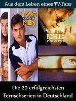 Die 20 erfolgreichsten Fernsehserien in Deutschland PDF