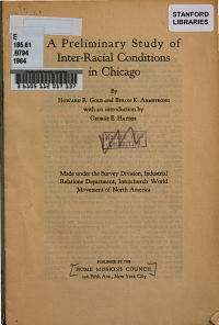 A Preliminary Study of Inter racial Conditions in Chicago