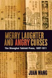 Merry Laughter And Angry Curses Book PDF