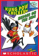Heroes on the Side (Kung Pow Chicken #4)
