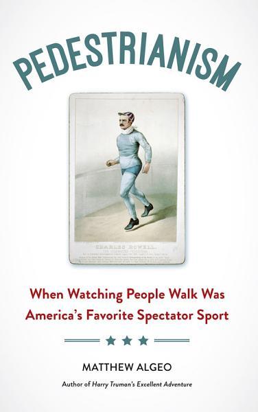 Download Pedestrianism Book