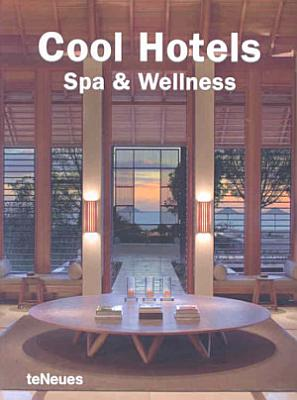 Cool Hotels Spa   Wellness PDF