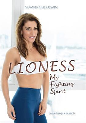 Lioness: My Fighting Spirit