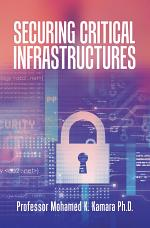 Securing Critical Infrastructures