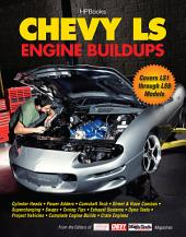Chevy LS Engine Buildups: Covers LS1 through LS9 Models