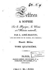 Lettres à Sophie sur la physique, la chimie et l'histoire naturelle: Volume4