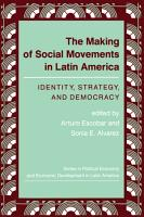 The Making Of Social Movements In Latin America PDF