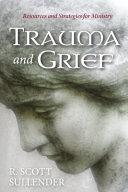 Trauma and Grief