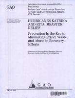 Hurricanes Katrina   Rita Disaster Relief  Prevention is the Key to Minimizing Fraud  Waste    Abuse in Recovery Efforts PDF