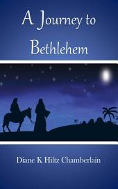 A Journey to Bethlehem