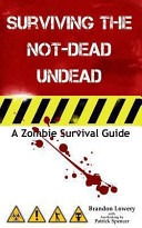 Surviving the Not-Dead Undead