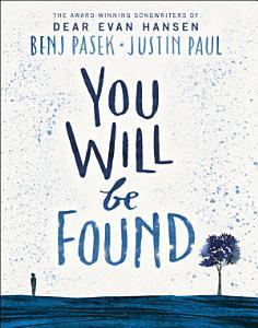 Dear Evan Hansen  You Will Be Found Book