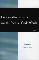 Conservative Judaism and the Faces of God's Words