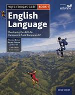 WJEC Eduqas GCSE English Language: Book 1: Developing the skills for Component 1 and Component 2