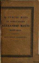 Q. Curtii Rufi de rebus gestis Alexandri Magni: libri superstites