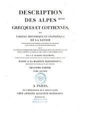 Description des Alpes grecques et cottiennes, ou Tableau historique et statistique de la Savoie... Suivi d'un précis des événements militaires et politiques qui ont eu lieu... en 1792, jusqu'à la paix d'Amiens, en 1802