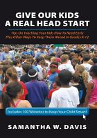 Give Our Kids A Real Head Start PDF