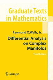 Differential Analysis on Complex Manifolds: Edition 3